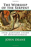 img - for The Worship of the Serpent book / textbook / text book