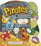 img - for Peek-a-Boo Pirates (Charles Reasoner Peek-a-Boo Books) book / textbook / text book