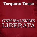 Gerusalemme liberata | Torquato Tasso