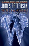 James Patterson's Witch & Wizard: Battle for Shadowland (Witch & Wizard (Idw))