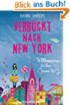 Verr�ckt nach New York - Band 1: Will...