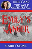 Emilys Anger: A Young Adult Werewolf Romance (Wolf Future (1))