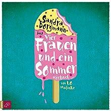 Vier Frauen und ein Sommer Hörbuch von Lo Malinke Gesprochen von: Sandra Borgmann