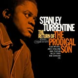 Return of the Prodigal Son ~ Stanley Turrentine