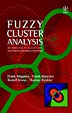 img - for Fuzzy Cluster Analysis: Methods for Classification, Data Analysis and Image Recognition (Wiley IBM PC Series) by Frank H??ppner (1999-07-09) book / textbook / text book