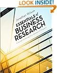 Essentials of Business Research: A Gu...