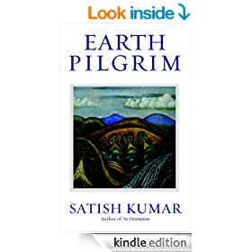 Earth Pilgrim: Conversations with Satish Kumar