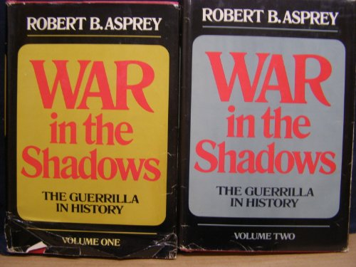 war-in-the-shadows-the-guerrilla-in-history-in-2-volumes