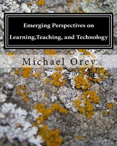 Emerging Perspectives on Learning, Teaching, and Technology