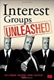 img - for Interest Groups Unleashed book / textbook / text book