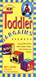img - for Toddler Bargains: Secrets to Saving 20% to 50% on Toddler Furniture, Clothing, Shoes, Travel Gear, Toys and More! book / textbook / text book