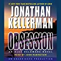 Obsession: An Alex Delaware Novel Audiobook by Jonathan Kellerman Narrated by John Rubinstein
