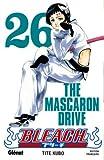 echange, troc Tite Kubo - Bleach, Tome 26 : The Mascaron Drive