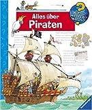 Alles über Piraten (Wieso? Weshalb? Warum?, Band 40) title=