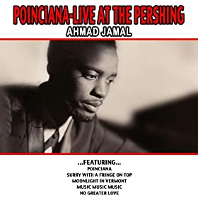 Poinciana-live At The Pershing - Ahmad Jamal