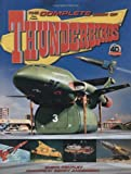 The Complete Book of Classic Thunderbirds