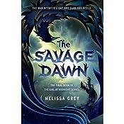 The Savage Dawn   Melissa Grey