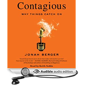 Contagious: Why Things Catch On (Unabridged)