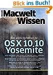 OS X Yosemite - Handbuch: Macwelt Wissen