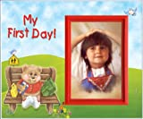 My First Day! - Back to School Picture Frame Gift