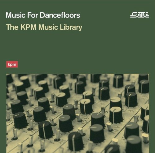 Music for Dancefloors the Kpmmusic Libra - Music For Dancefloors The KPM Music Library