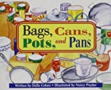 img - for Ready Readers, Stage 1, Book 24, Bags, Cans, Pots, and Pans, Single Copy (Celebration Press Ready Readers) by Della Cohen (1986-12-06) book / textbook / text book