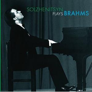 Solzhenitsyn Plays Brahms