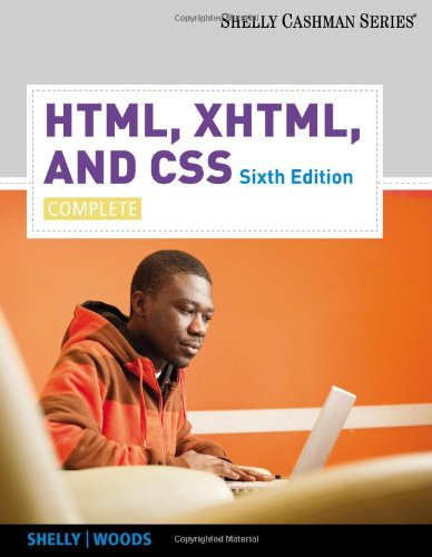 HTML, XHTML, and CSS: Complete (Shelly Cashman)