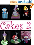 Creative Cakes 2: more pictures and i...