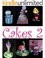 Creative Cakes 2: more pictures and ideas for cake decorators (English Edition)