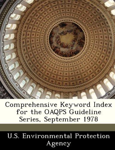 Comprehensive Keyword Index For The Oaqps Guideline Series, September 1978
