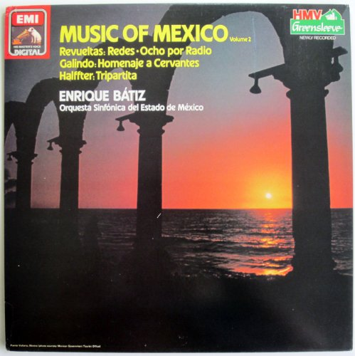 music-of-mexico-vol-2-revueltas-redes-ocho-por-radio-calindo-homenaje-a-cervantes-halffter-tripartit