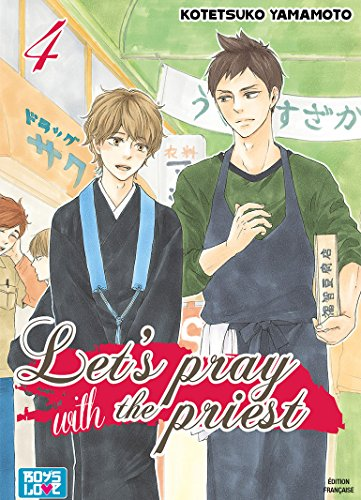 Let's pray with the priest - Tome 04 - Livre (Manga) - Yaoi - Hana Collection