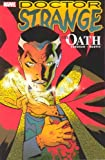 Doctor Strange: The Oath (New Avengers) (0785122117) by Brian K. Vaughan