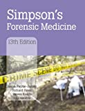 Simpsons Forensic Medicine, 13th Edition