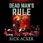 Dead Man's Rule | Rick Acker