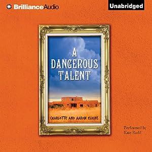 A Dangerous Talent | [Charlotte Elkins, Aaron Elkins]