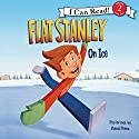 Flat Stanley: On Ice Audiobook by Jeff Brown Narrated by Vinnie Penna