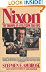 Nixon: The Triumph of a Politician, 1...