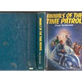 Annals of the Time Patrol: The Guardians of Time; Time Patrolman