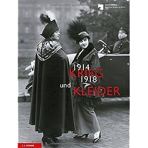 Krieg und Kleider: Modegrafik zur Zeit des Ersten Weltkriegs