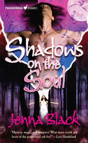 Jenna Black - Shadows On The Soul (Guardians of the Night Series, Book 3)