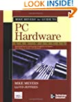 Mike Meyers' A+ Guide to PC Hardware...
