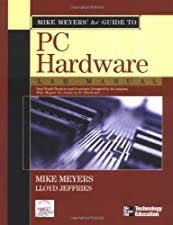 Mike Meyers CompTIA A Guide to 801 Managing and Troubleshooting PCs by Michael Meyers