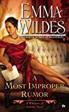 A Most Improper Rumor: A Whispers of Scandal Novel