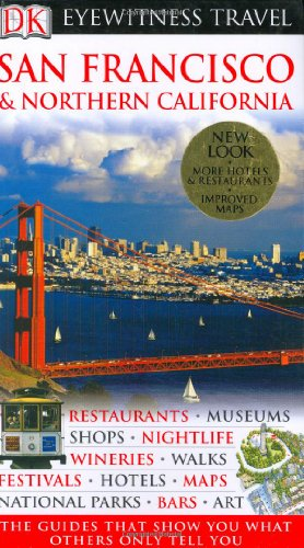 DK Eyewitness Travel Guide to San Francisco & Northern California