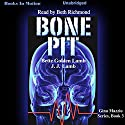 Bone Pit: Gina Mazzio, Book 3 Audiobook by Bette Lamb, J.J. Lamb Narrated by Beth Richmond