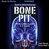 img - for Bone Pit: Gina Mazzio, Book 3 book / textbook / text book