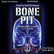 Bone Pit: Gina Mazzio, Book 3 | Bette Lamb, J.J. Lamb