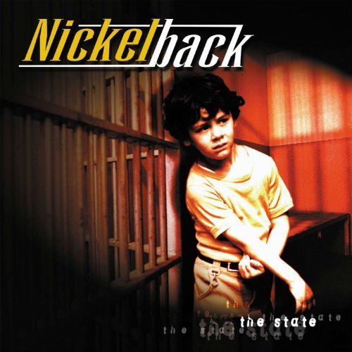 The State by Nickelback (2001-05-01)